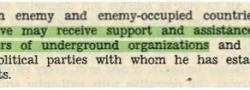 Die Agenten bekamen Unterstützung von Untergrundorganisationen wie z.B. von  Cosmas Yiapitzoglou's Netzwerk in Salonica.
