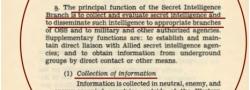 Ο κύριος σκοπός της Υπηρεσίας Πληροφοριών: συλλογή και αξιολόγηση πληροφοριών